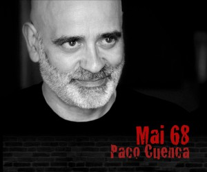 Mai68_PacoCuenca1