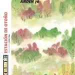 ANDEN 76 - Estacion de Otono