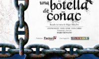 <b>FACTORY PRODUCCIONES (Aragón) – «Tres Rosas y una Botella de Coñac»,  a partir de textos de E. Allan Poe</b><br>TEATRO