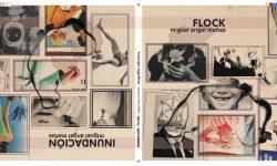 <i>15 de diciembre (19h) </i></br><b>Inundación/Flock </b><br>Miguel Ángel Mañas </b><br>Zoográfico Ediciones <br> PRESENTACIÓN LIBRO